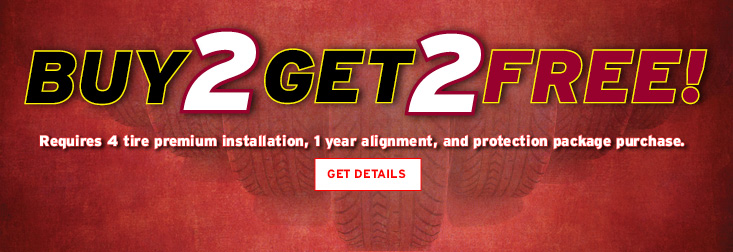 Buy 2 tires, get 2 Tires Free