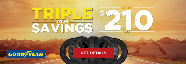 Regional - Goodyear  Triple Your Savings