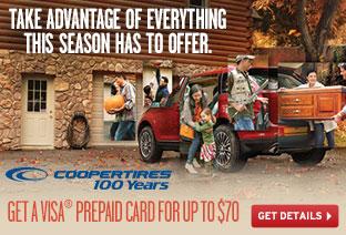 Cooper Tires - Up to $70 Visa® Prepaid Card!