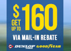 Double Your Rebate - Goodyear/Dunlop Mail-in Rebates Up to $160!