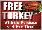Free Turkey with Purchase of 4 New Tires!