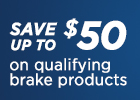 Save Up to $50 off NAPA Brakes