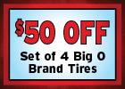 $50 Off A Set of Big O Brand Tires!