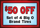 $50 Off A Set of Big O Brand Tires!