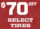 $70 Off Select Tires With Installation Purchase