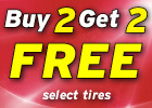 Buy 2 tires, get 2 Tires free