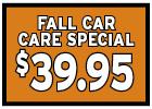 $39.95 Summer Car Care Special