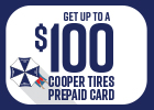 Cooper Tires -Get up to a $100 Prepaid Card!