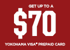 Yokohama -Get up to a $70 via MasterCard® Reward Card!
