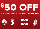 $50 off any maintenance or mechanical service of $250 or more!
