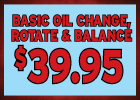 Basic Oil Change, Rotation and Balance Only $39.95