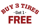 Buy 3 Tires Get 1 Free on a Set of 4 Select Tires with Paid Installation Purchase!