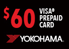 Yokohama Memorial Day $60 Visa® Prepaid Card!
