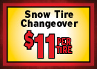 Snow Tire Changover - $11 Per Tire (includes Mount and Balance)