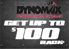 Get up to $100 Back with the Purchase of Qualifying DynoMax Performance Products