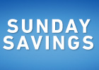 Sunday Savings!