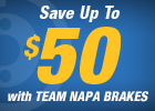 Napa Up to a $50 Mail-In Rebate on Qualifying Brake Purchase!