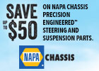 Save up to $50 on Napa Chassis!
