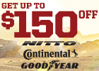 Get up to $150 Off Select Nitto, Goodyear and Continental Tires!