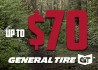 General Tire - Receive up to $70 Visa Prepaid Card!