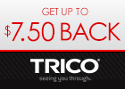 Trico up to $7.50 rebate