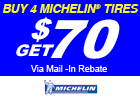 $70 mail-in rebate on Michelin Tires
