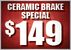 Ceramic Brake Job with Lifetime Warranty - $149