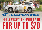 Cooper Tires - Up to $70 Visa® Prepaid Card!
