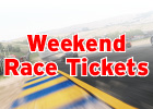 Weekend Race Tickets - $15 Weekend Discount Coupons