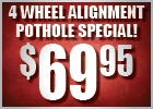 Spring Pothole Special - 4-Wheel Alignment $69.95