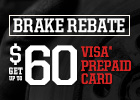 Get up to $60 Brake Rebate via Big O Tires Visa Prepaid Card with Purchase of 2 Axle Brake Service!