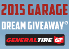 General Tire 2015 Garage Dream Giveaway!