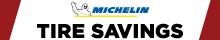 Michelin Tire Savings!