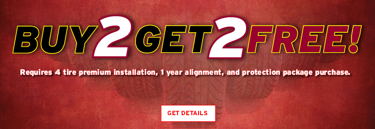 Buy 2 tires, get 2 Tires free on select tires.